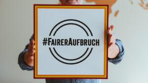 #FairerAufbruch